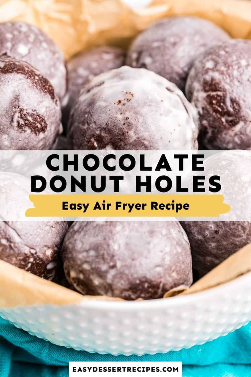 Air Fryer Chocolate Donut Holes pinterest collage