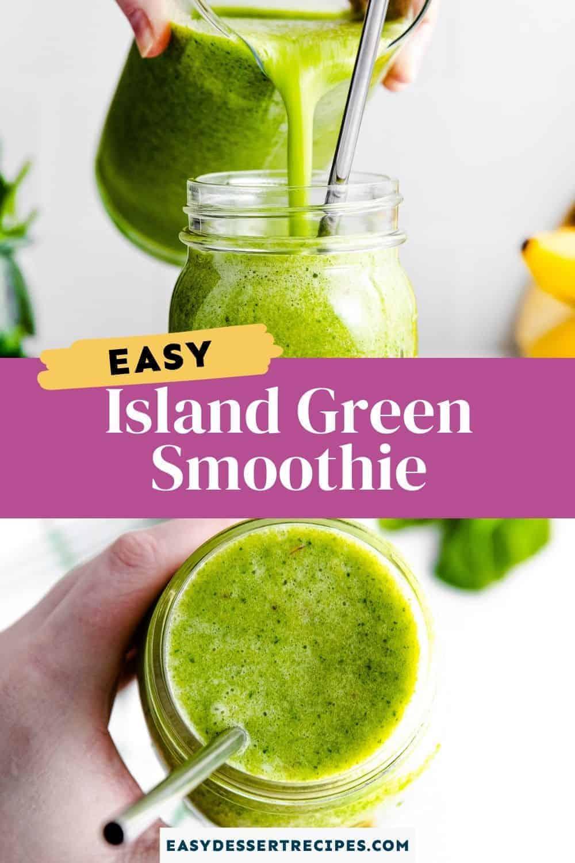 island green smoothie pinterest collage