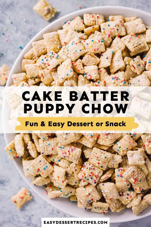 cake batter puppy chow pinterest